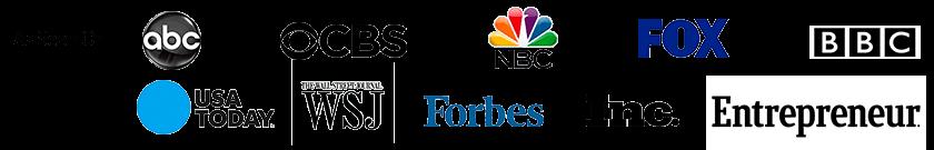 As seen on ABC, CBS, NBC, FOX, BBC, USA Today, Wall Street Journal, Forbes, Inc., Entrepreneur